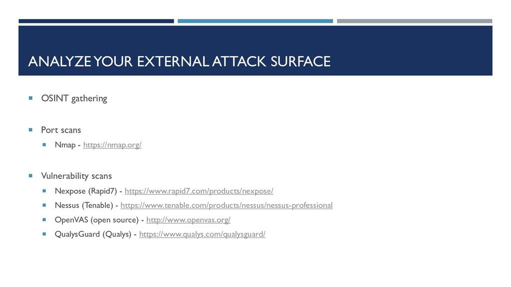ANALYZE YOUR EXTERNAL ATTACK SURFACE  OSINT ga...