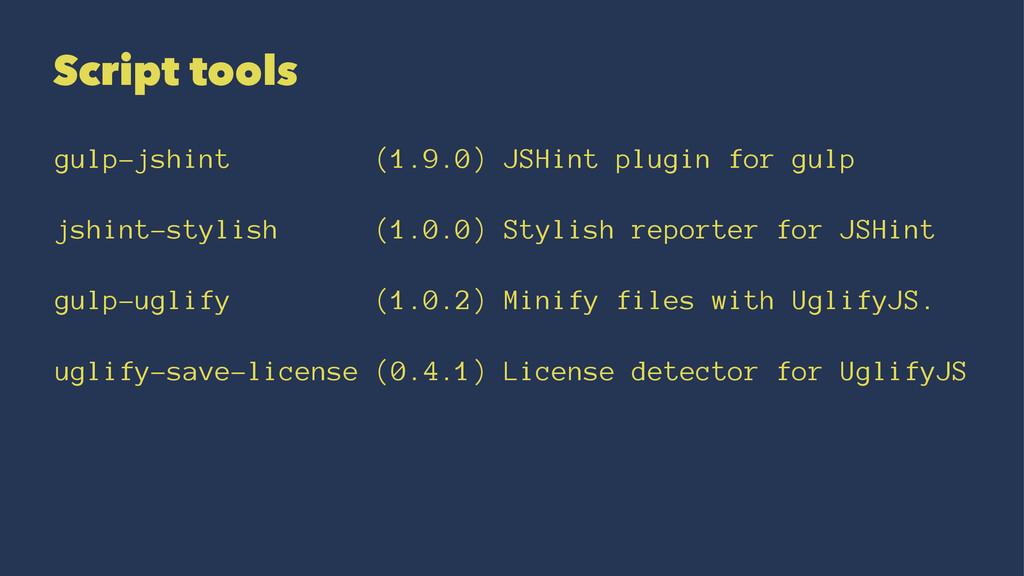 Script tools gulp-jshint (1.9.0) JSHint plugin ...