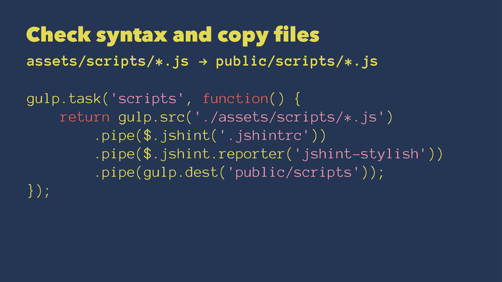 Check syntax and copy files assets/scripts/*.js...