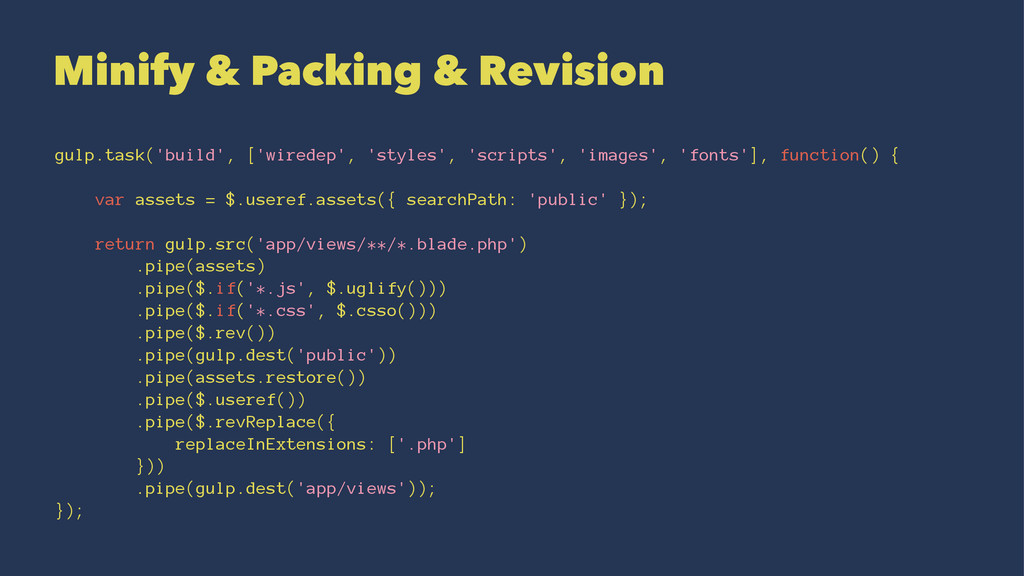 Minify & Packing & Revision gulp.task('build', ...