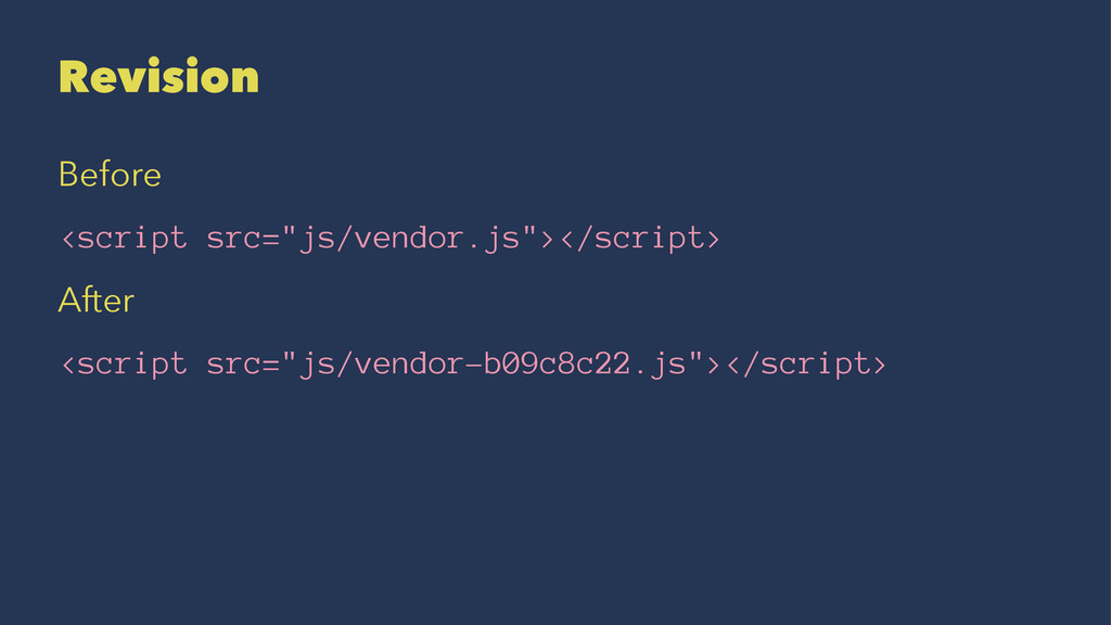 "Revision Before <script src=""js/vendor.js""></sc..."