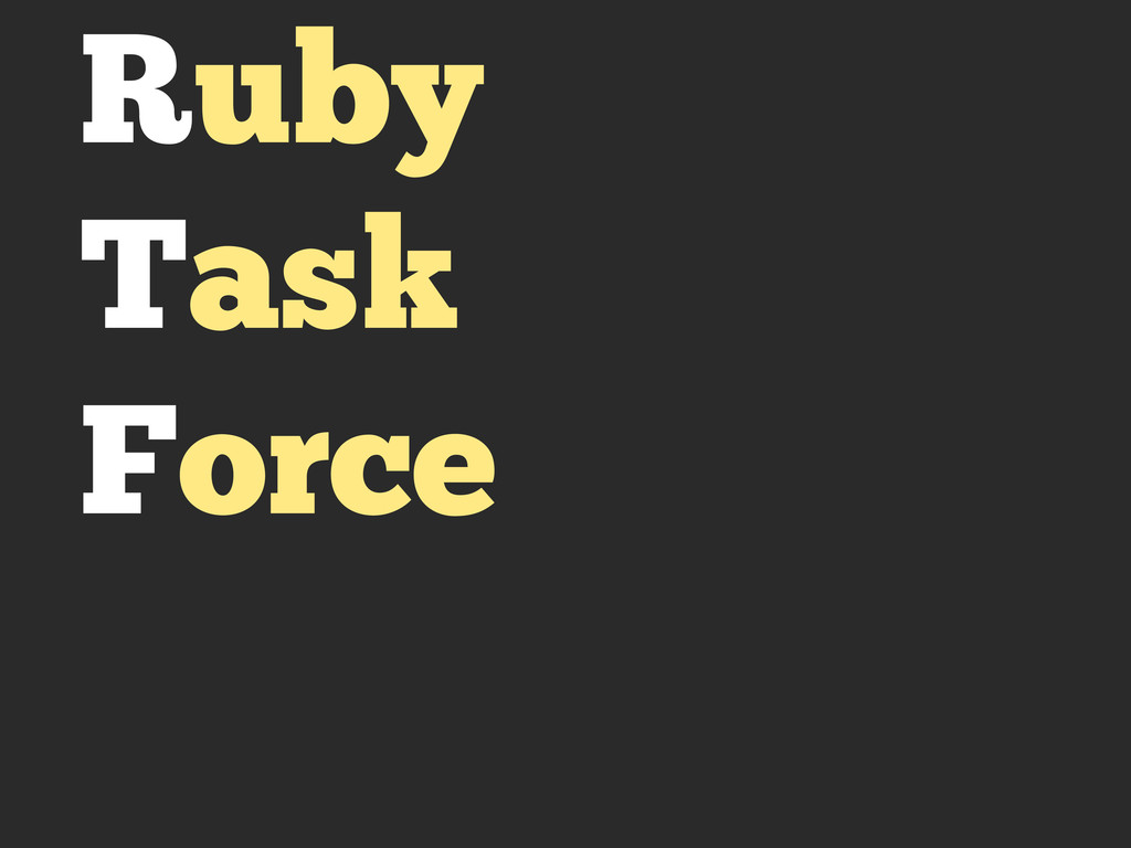 Ruby Task Force