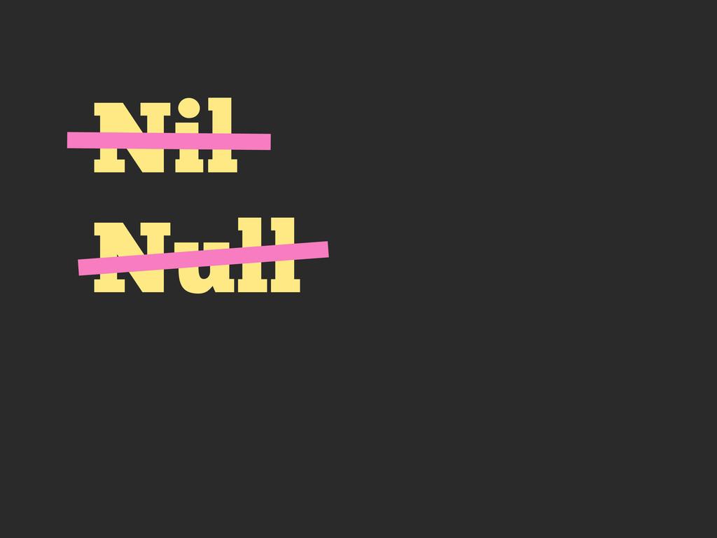 Nil Null