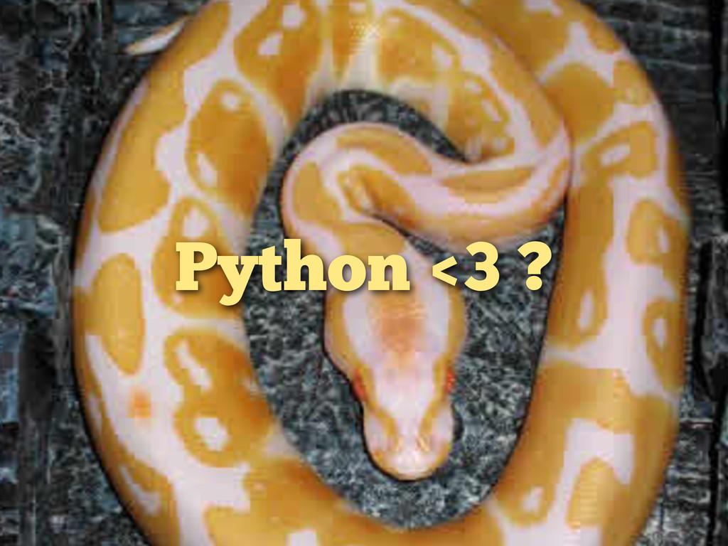Python <3 ?