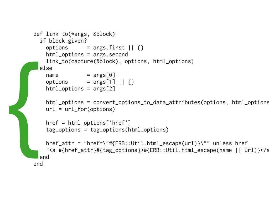 def link_to(*args, &block) if block_given? opti...