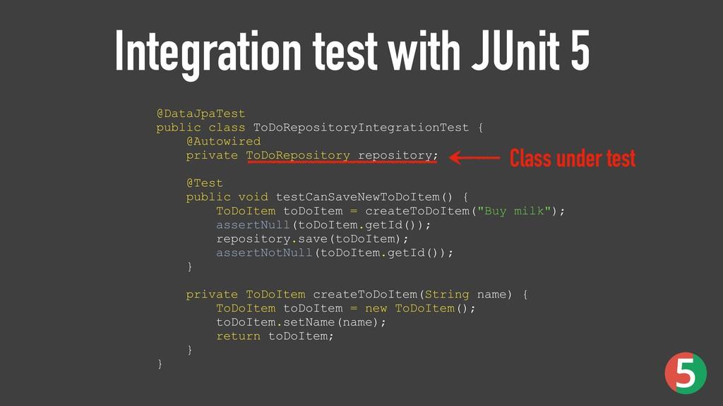 Integration test with JUnit 5 @DataJpaTest pub...