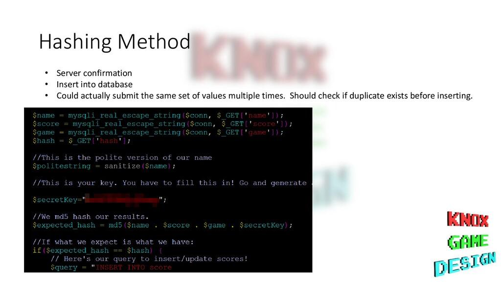 Hashing Method • Server confirmation • Insert i...