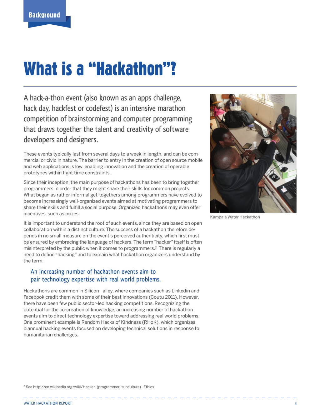 "Water Hackathon Report 3 What is a ""Hackathon""?..."