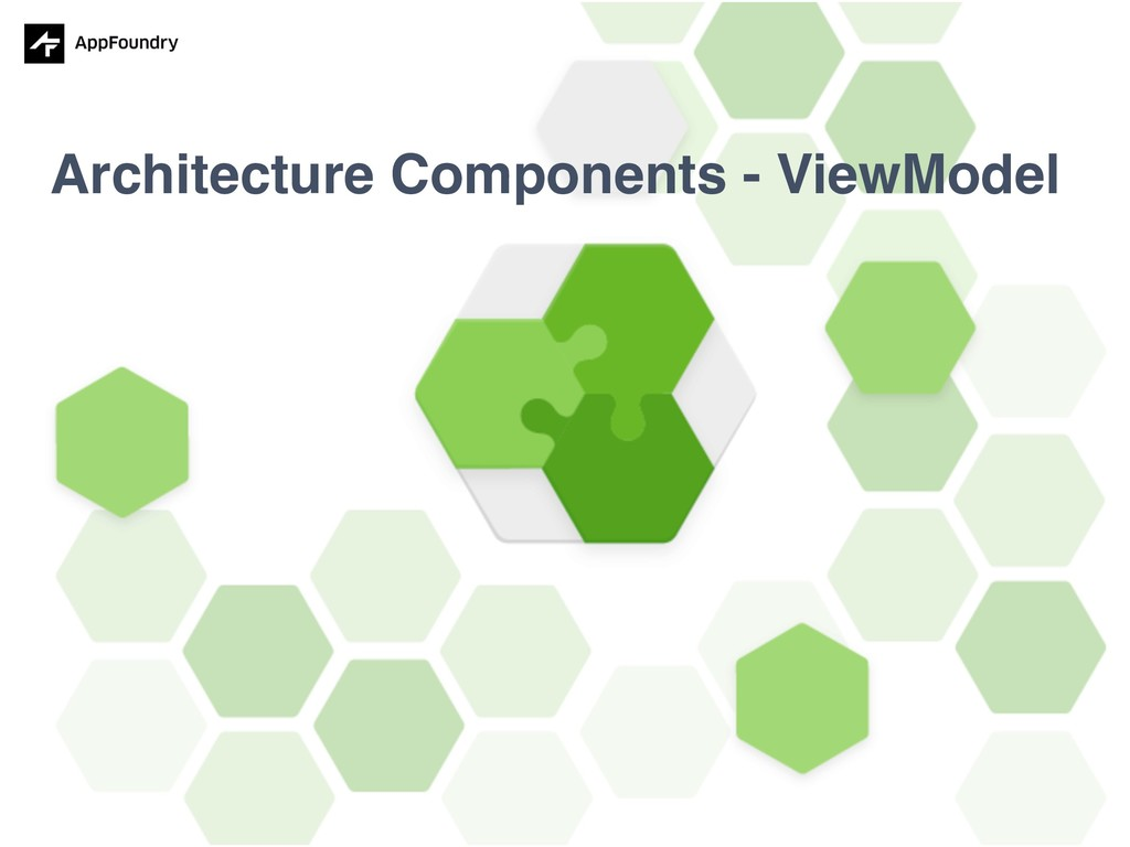 Architecture Components - ViewModel
