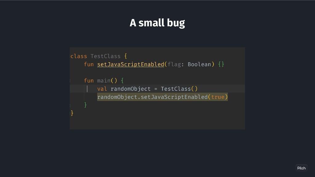 A small bug