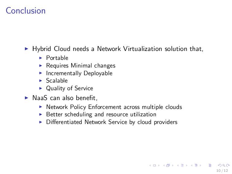 Conclusion Hybrid Cloud needs a Network Virtual...