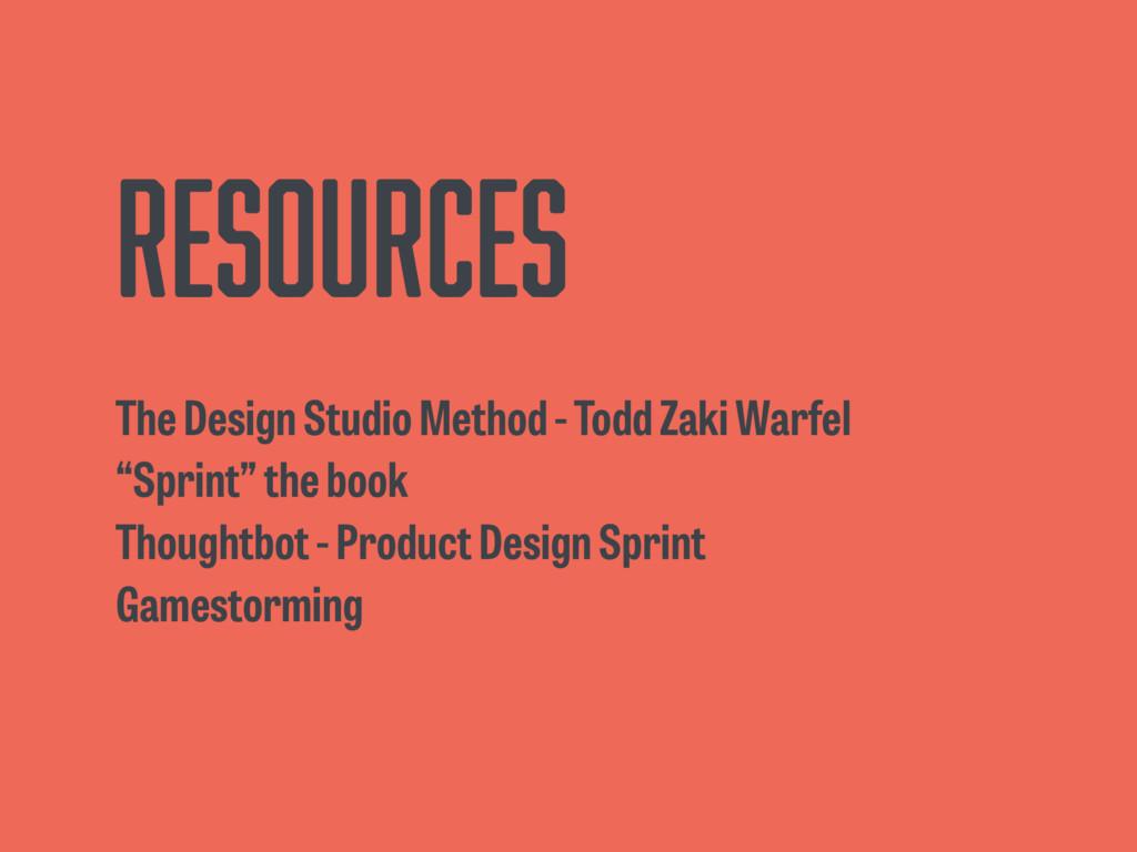 Resources The Design Studio Method - Todd Zaki ...