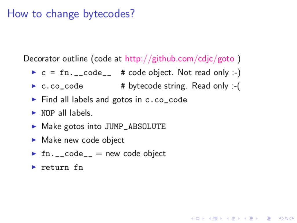How to change bytecodes? Decorator outline (cod...
