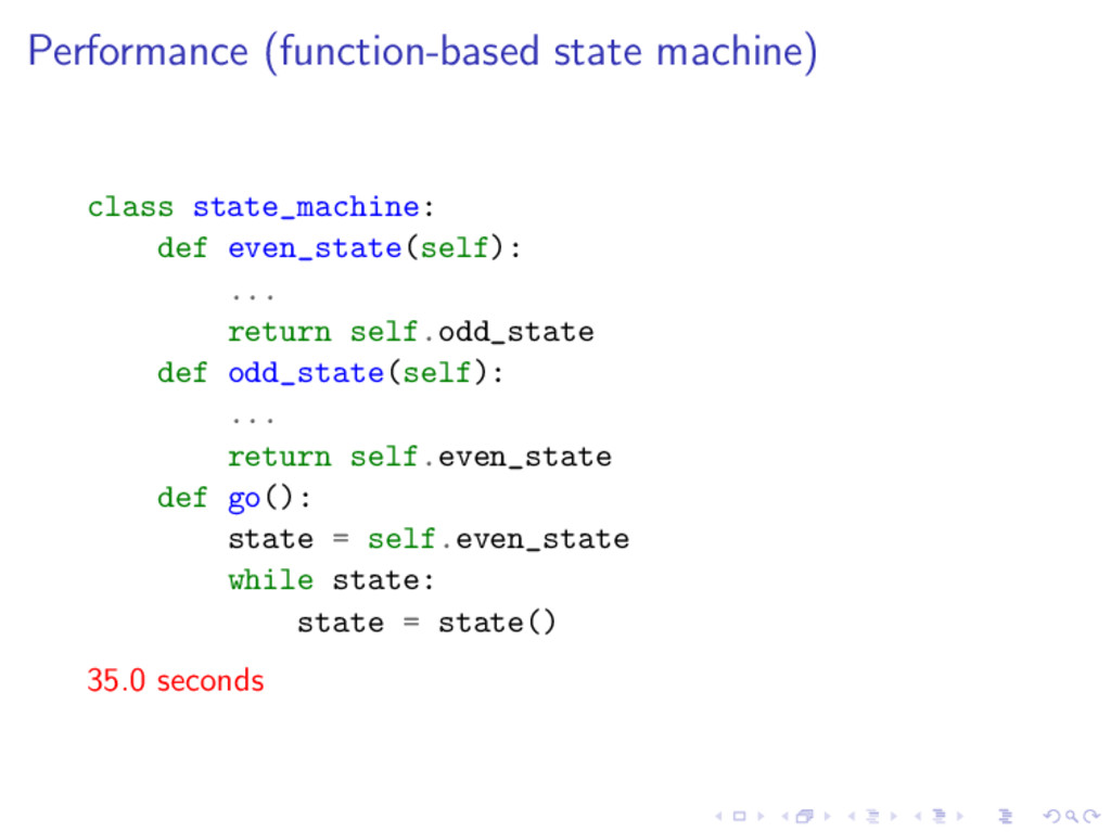 Performance (function-based state machine) clas...