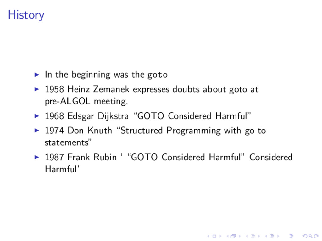 History In the beginning was the goto 1958 Hein...
