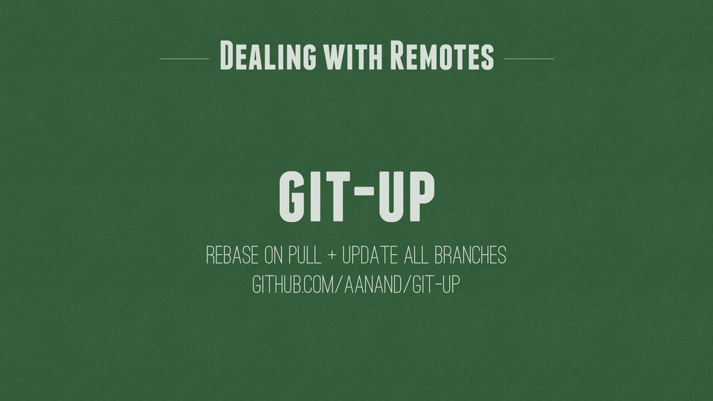 git-up Rebase on pull + update all branches Dea...