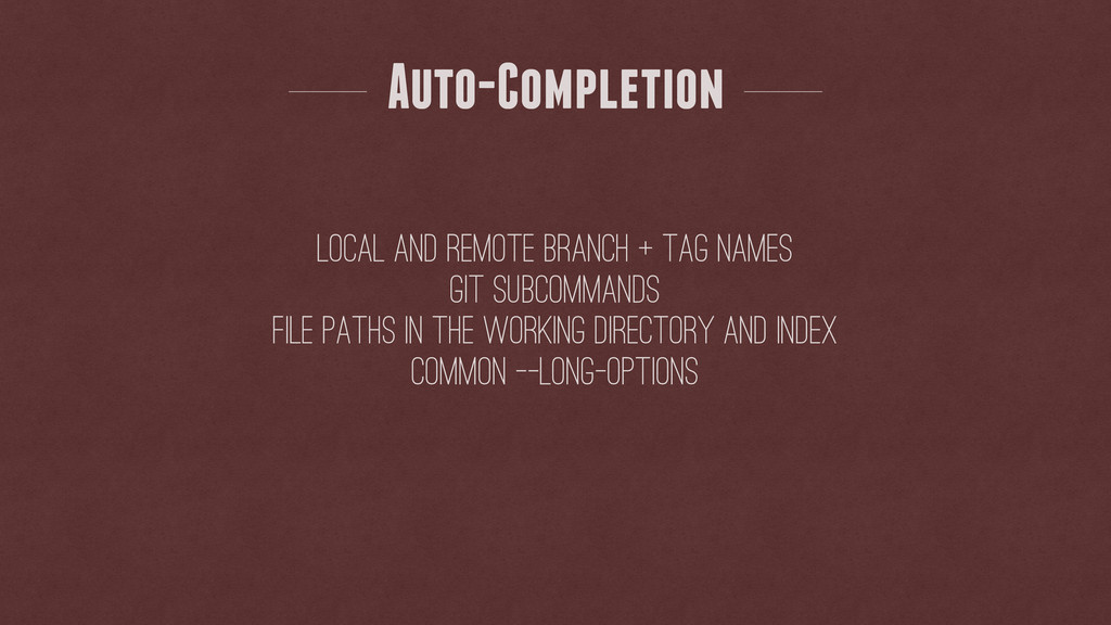 Auto-Completion local and remote branch + tag n...