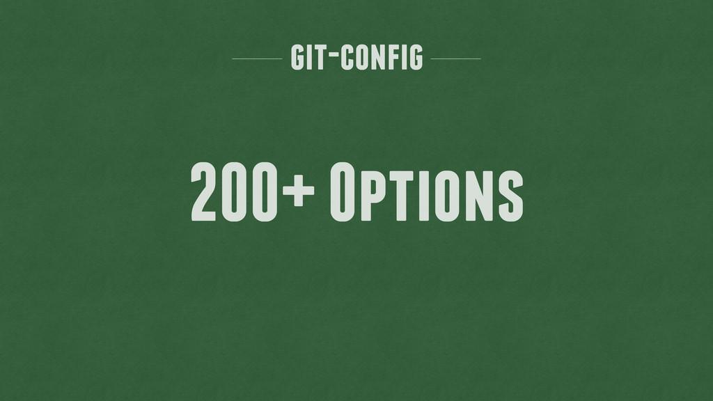 git-config 200+ Options