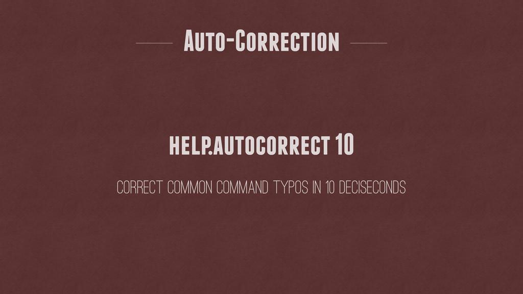 Auto-Correction correct common command typos in...
