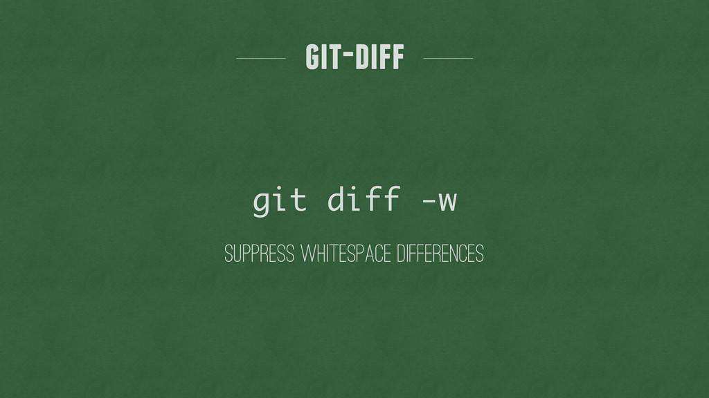 suppress whitespace differences git-diff git di...