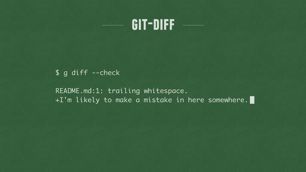 git-diff $ g diff --check ! README.md:1: traili...