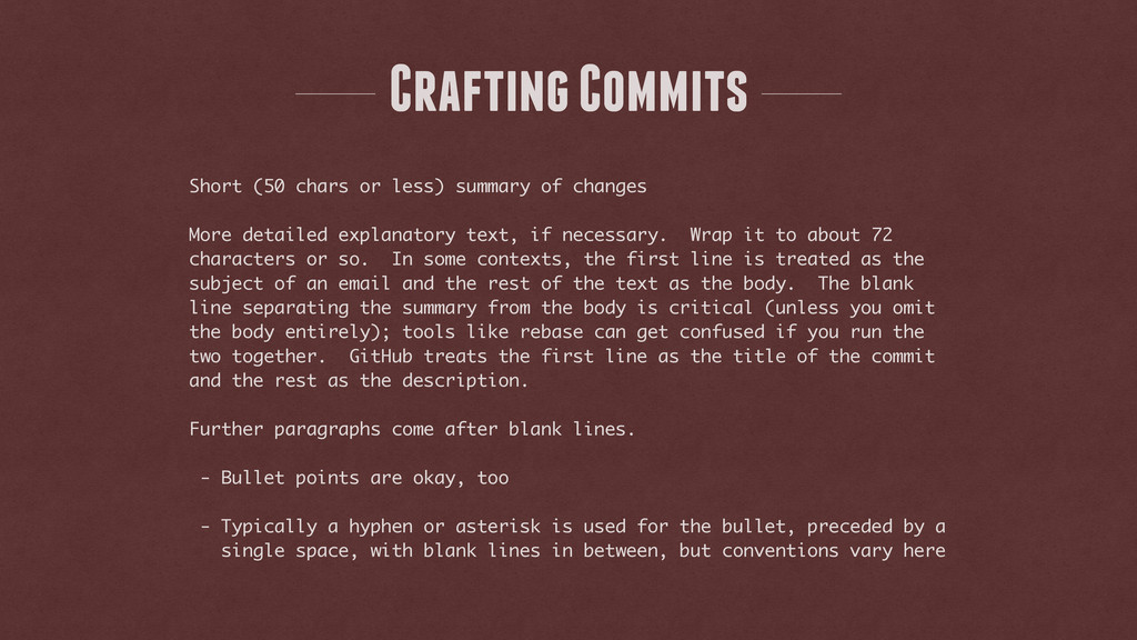 Crafting Commits Short (50 chars or less) summa...