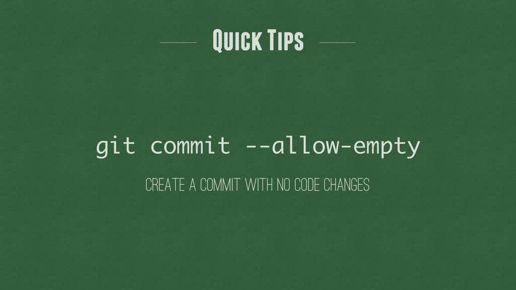 create a commit with no code changes git commit...