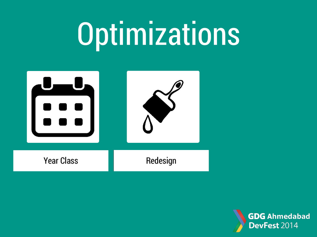 Optimizations Year Class Redesign