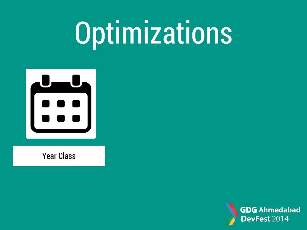 Optimizations Year Class