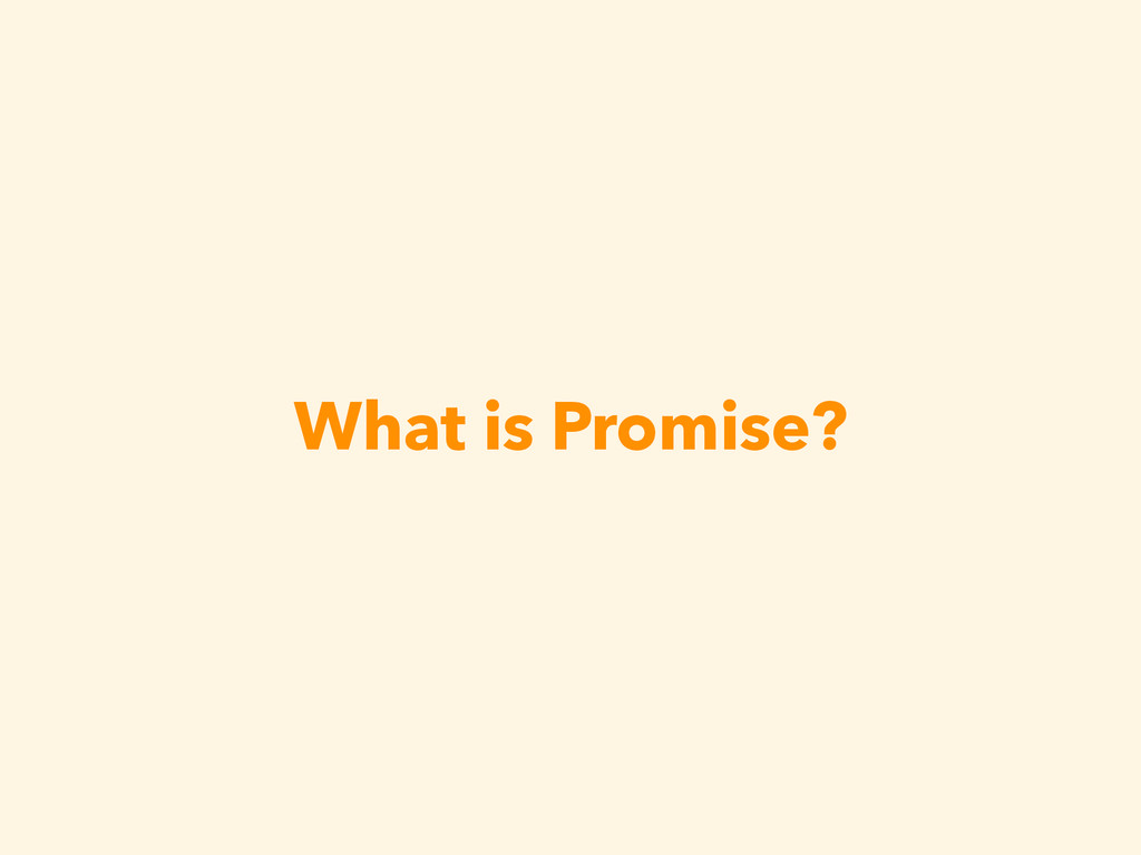 What is Promise?