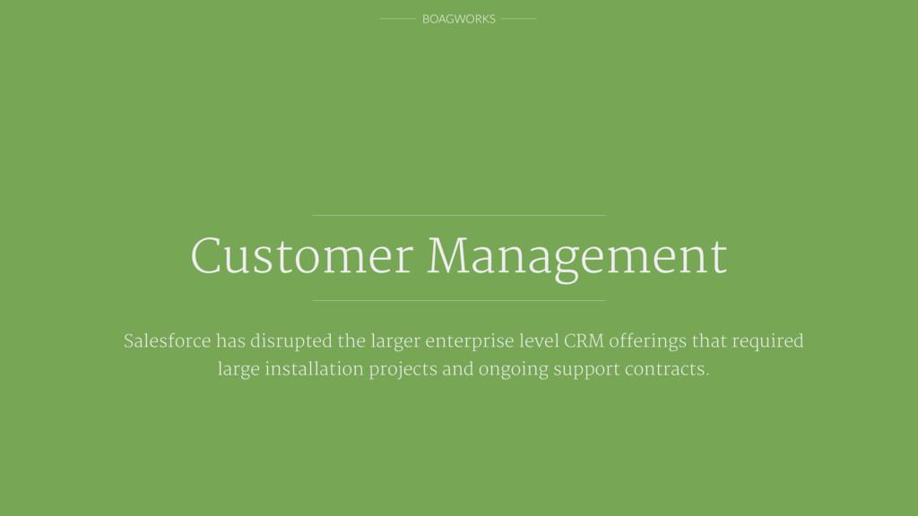 BOAGWORKS Customer Management Salesforce has di...