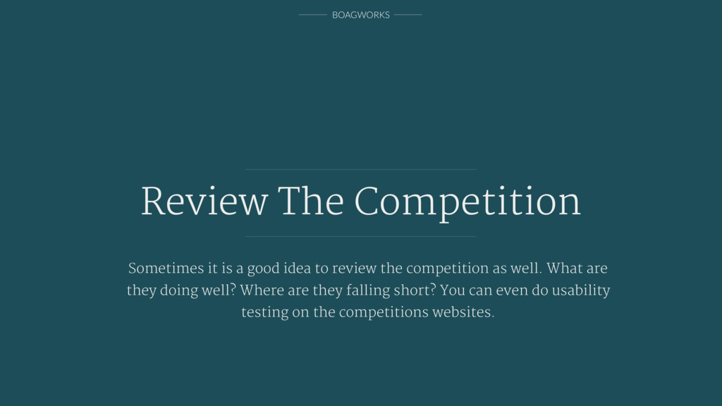 BOAGWORKS Review The Competition Sometimes it i...