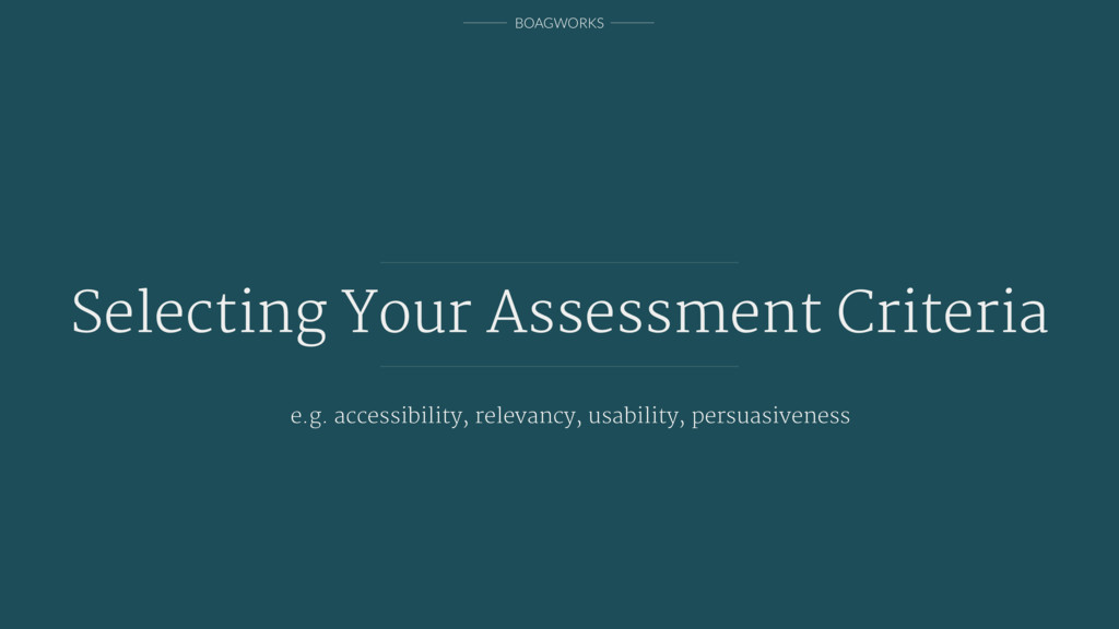 BOAGWORKS Selecting Your Assessment Criteria e....
