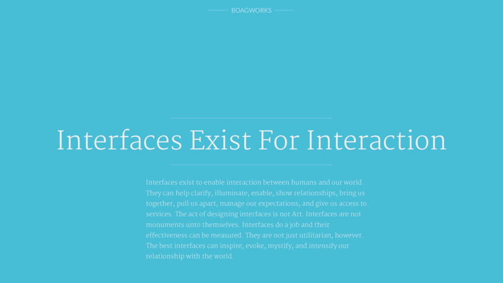 BOAGWORKS Interfaces exist to enable interactio...