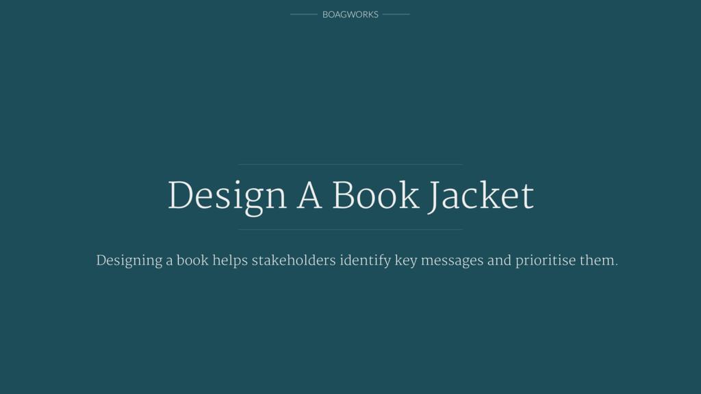 BOAGWORKS Design A Book Jacket Designing a book...