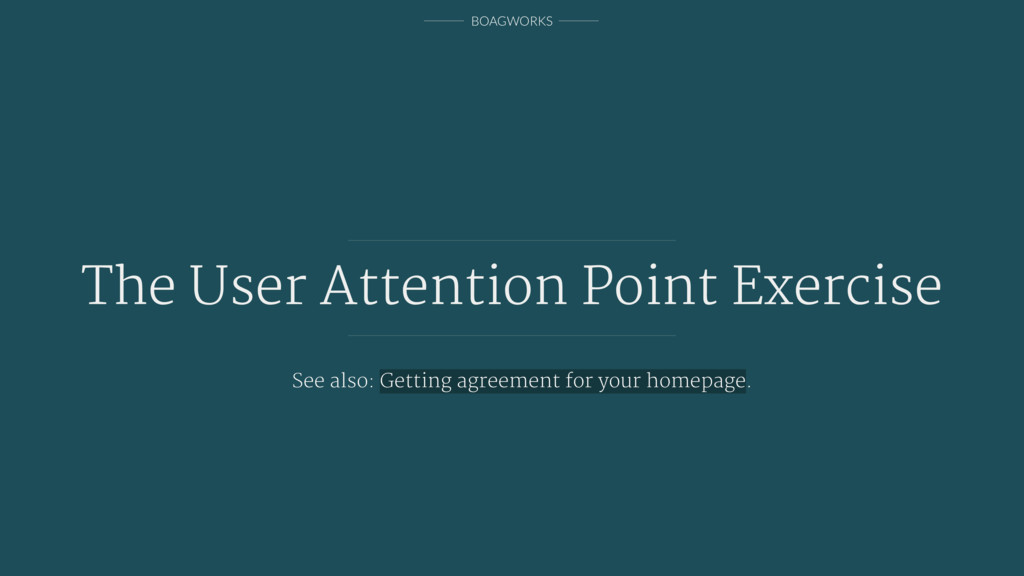BOAGWORKS The User Attention Point Exercise See...