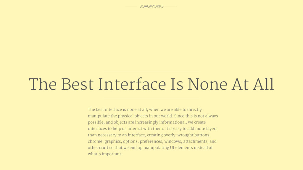 BOAGWORKS The best interface is none at all, wh...