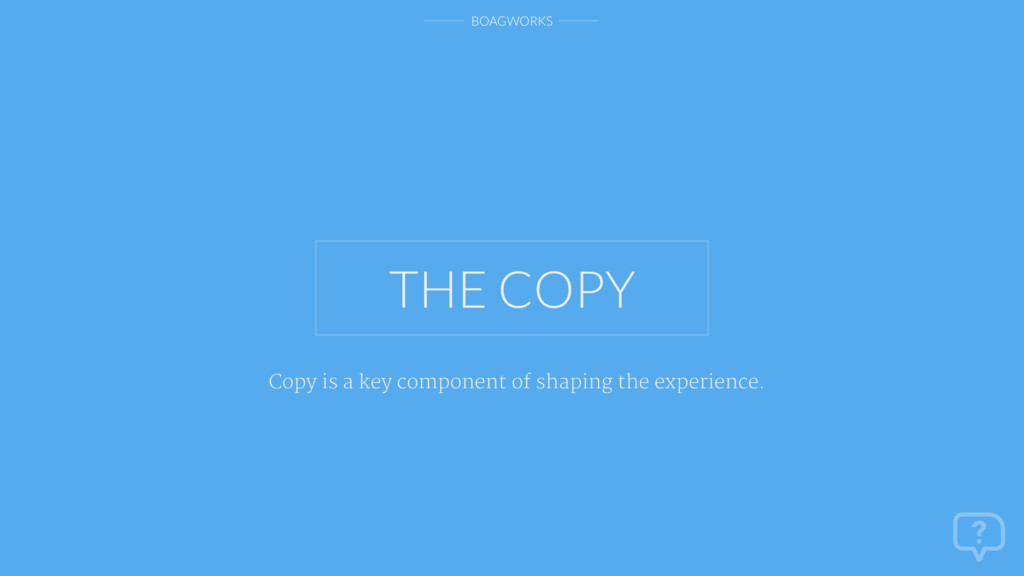 BOAGWORKS Copy is a key component of shaping th...