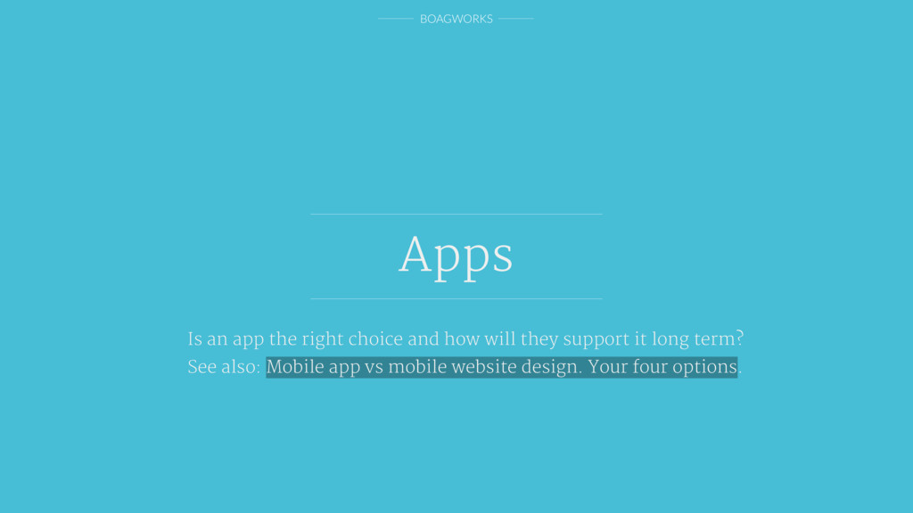 BOAGWORKS Apps Is an app the right choice and h...