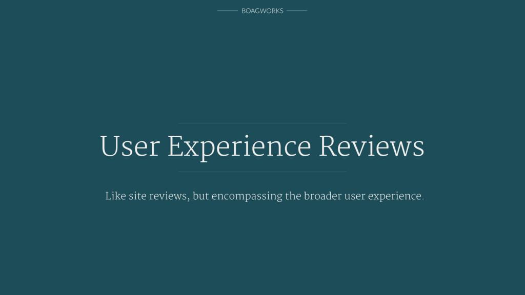BOAGWORKS User Experience Reviews Like site rev...