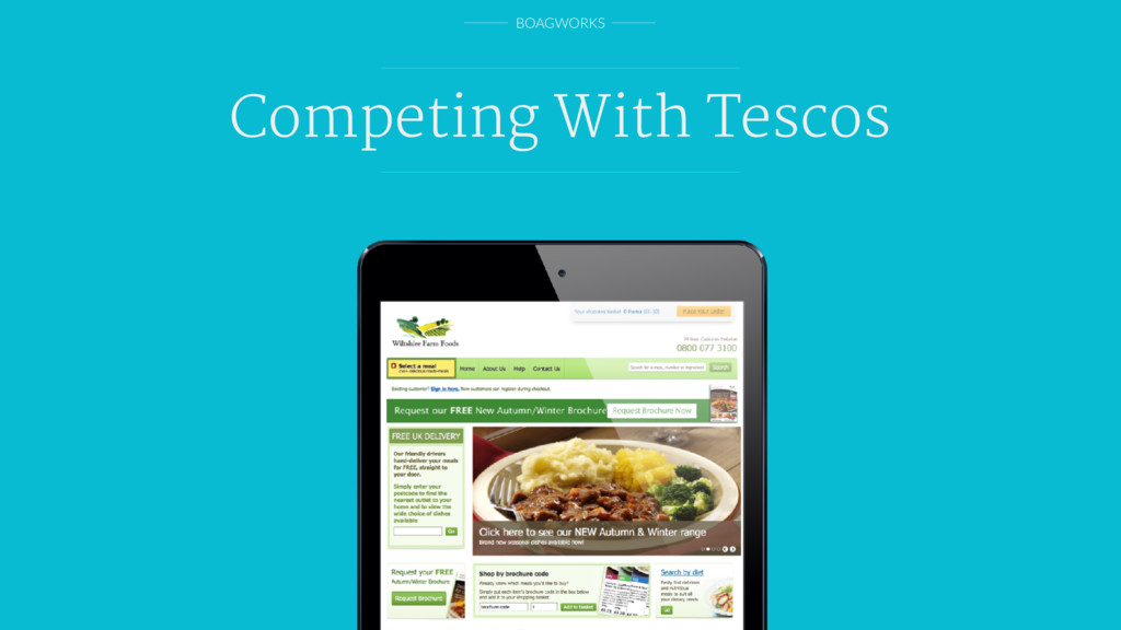 BOAGWORKS Competing With Tescos