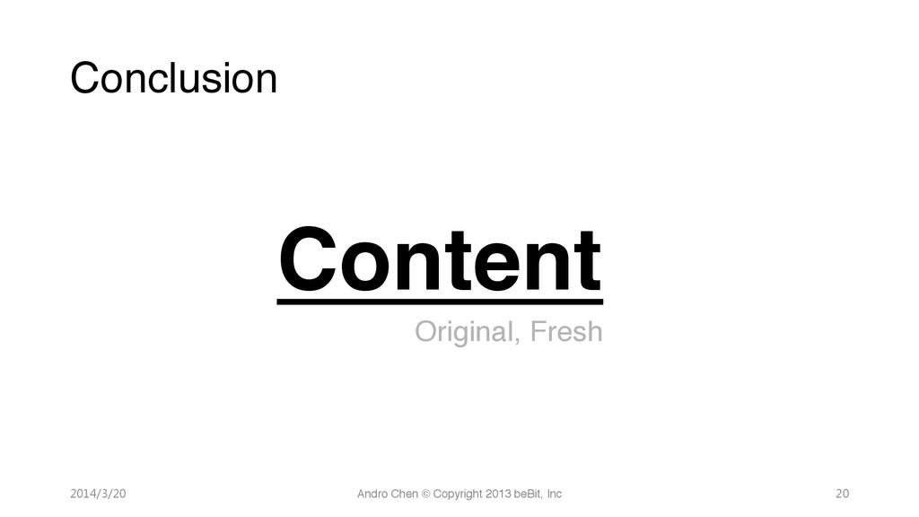 "Conclusion "" "" "" ""Content! "" "" "" "" ""Original,..."
