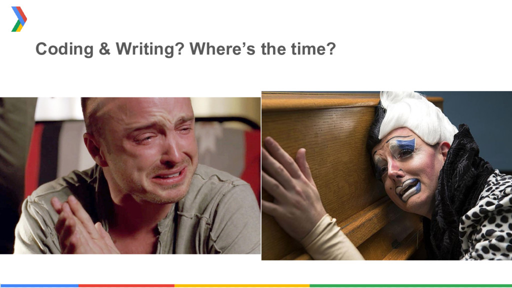 Coding & Writing? Where's the time?