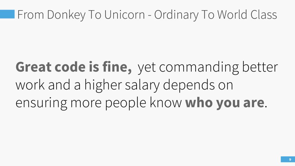 From Donkey To Unicorn - Ordinary To World Clas...