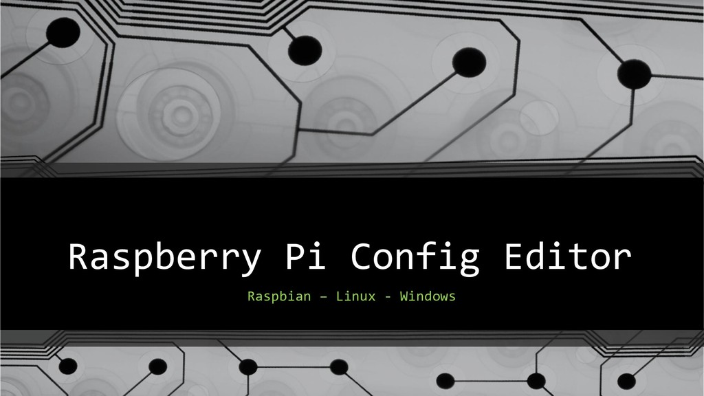 Raspberry Pi Config Editor Raspbian – Linux - W...
