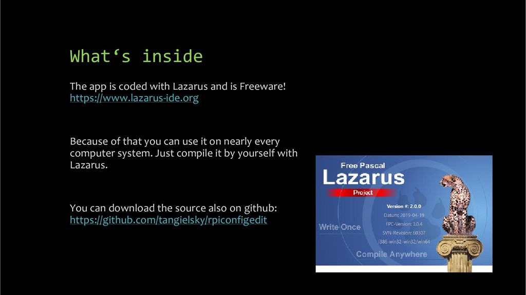What's inside The app is coded with Lazarus and...