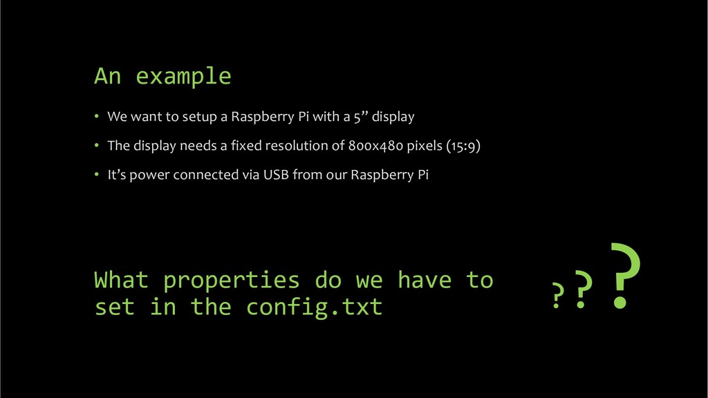 An example • We want to setup a Raspberry Pi wi...
