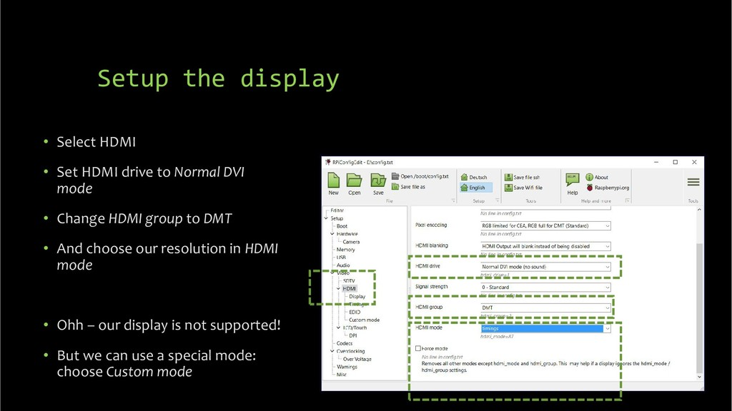 Setup the display • Select HDMI • Set HDMI driv...