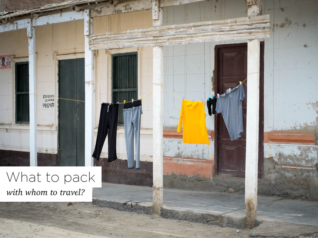 What to pack with whom to travel?