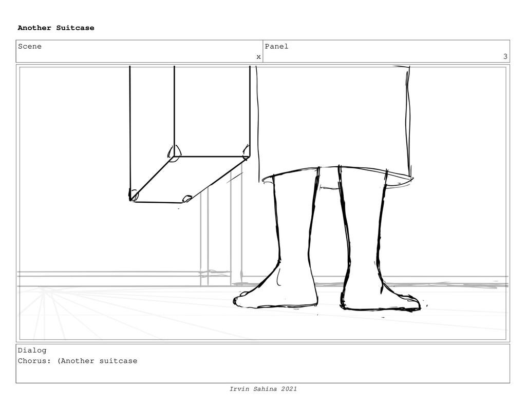 Scene x Panel 3 Dialog Chorus: (Another suitcas...